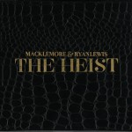 MackelMore & Ryan Lewis - The Heist Artwork