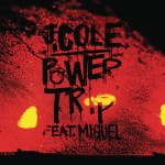 J.-Cole-Feat.-Miguel-Power-Trip