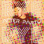 rye-rye-after-party