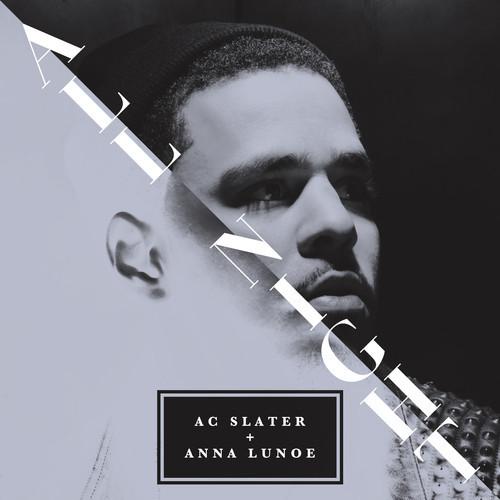 AC SLATER & ANNA LUNOE - ALL NIGHT