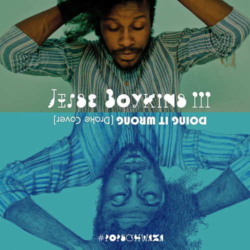 Jesse Boykins III - Doing It Wrong