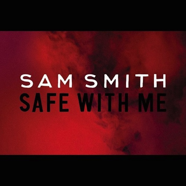 SAM SMITH - SAFE WITH ME