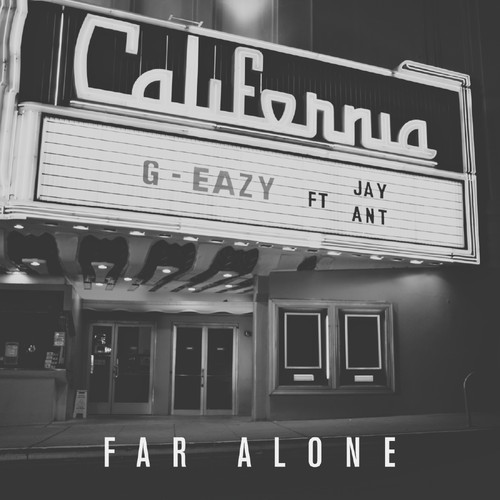 G-EAZY-FAR ALONE